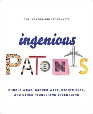 Ingenious Patents: Bubblewrap, Bottlecaps, Barbed Wire, and Other Pioneering Inventions