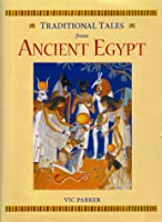 Traditional tales from Ancient Egypt