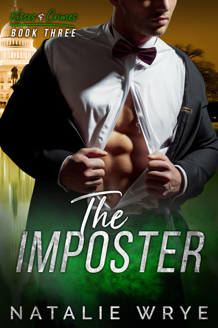 The Imposter (Kisses and Crimes, #3)