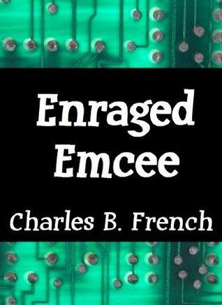 Enraged Emcee (Crazy Christians and Digital Daring Deeds.)
