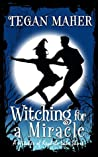 Witching for a Miracle (Witches of Keyhole Lake)