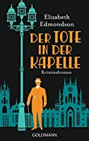 Der Tote in der Kapelle (Hugo Hawksworth #1)