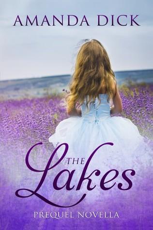 The Lakes (The Lakes, Prequel Novella)