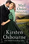 Mail Order Melancholy (Brides of Beckham, # 25)