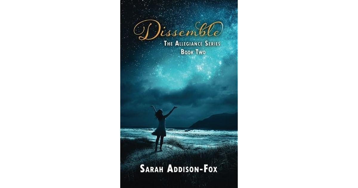 Dissemble (Allegiance #2) by Sarah Addison-Fox