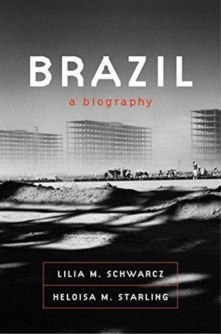 Brazil: A Biography book cover