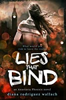 Lies That Bind (Anastasia Phoenix)