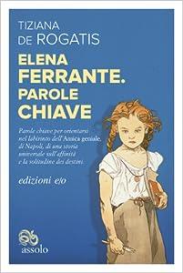 Elena Ferrante: Parole chiave