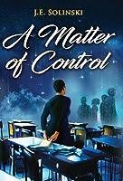 A Matter of Control