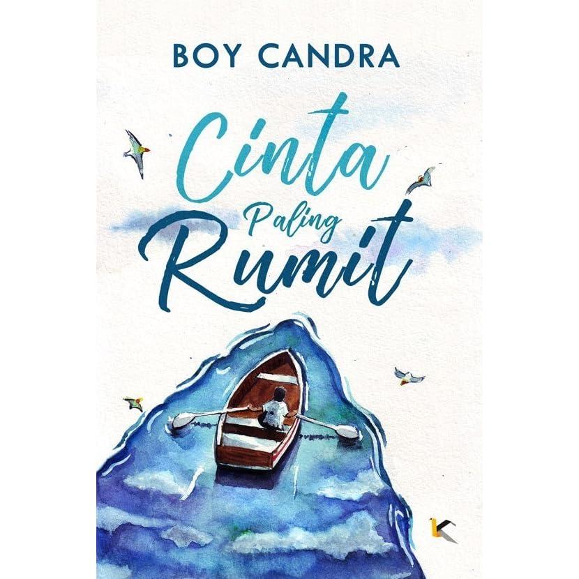 Cinta Paling Rumit By Boy Candra