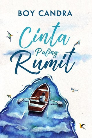 cinta paling rumit by boy candra