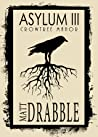 ASYLUM III - Crow...