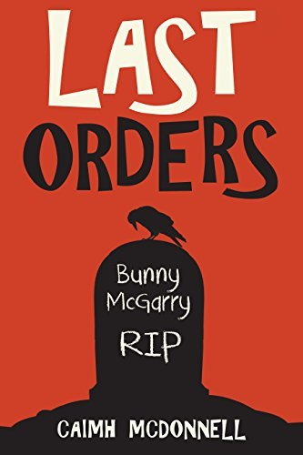 Last Orders (The Dublin Trilogy Book 4) by Caimh McDonnell