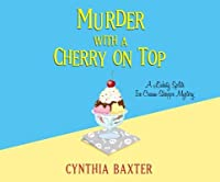 Murder with a Cherry on Top