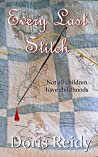 Every Last Stitch: Not All Children Have Childhoods