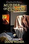 Murder, of Course (Sugarbury Falls Mysteries, #2)