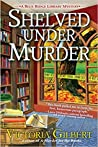 Shelved Under Murder (Blue Ridge Library Mysteries, #2)