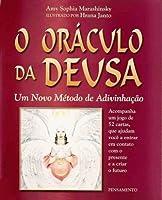 O Oraculo Da Deusa: Um Novo Metodo De Advinhação