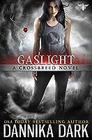Gaslight (Crossbreed, #4; Mageriverse #19)