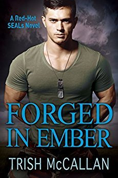 Forged in Ember (Red-Hot SEALs, #4)