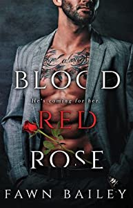 Blood Red Rose (Rose and Thorn, #1)