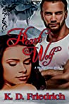 Heart of a Wolf  (Wicked #2)