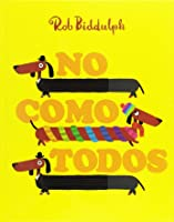 No como todos (Odd Dog Out)
