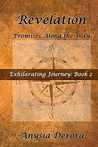 Revelation: Promises Along the Way (Exhilarating Journey Book 2)