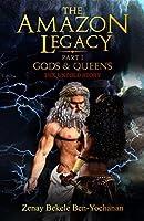 The Amazon Legacy: Gods & Queens