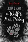The Wolf's Man Friday (Nose to Tail Inc. #2)