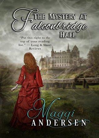 The Mystery at Falconbridge Hall: An atmospheric historical mystery and a slow-burn romance!