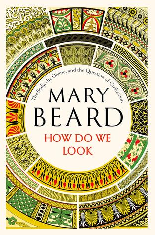 How Do We Look by Mary Beard