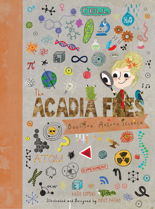 The Acadia Files: Book Two, Autumn Science