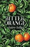 Bitter Orange audiobook download free