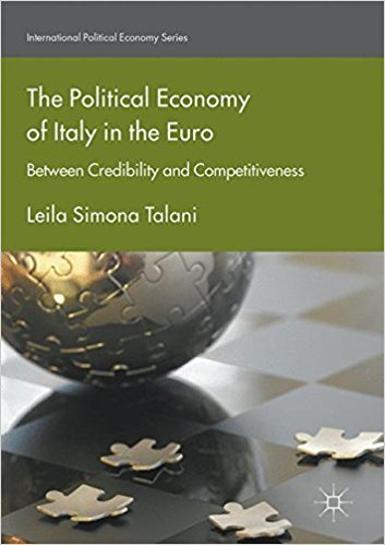 The Political Economy of Italy in the Euro Between Credibility and Competitiveness