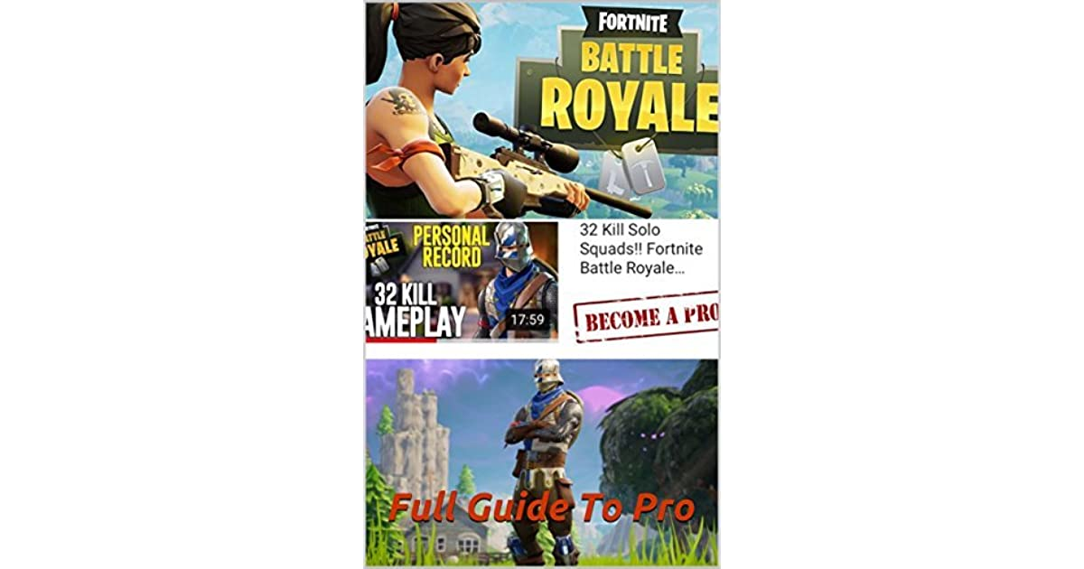 Fortnite Full Pro Guide by Fortnite Pro