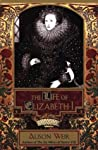 The Life of Elizabeth I