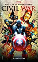 Civil War: A Novel of the Marvel Universe (Marvel Novels Book 2)