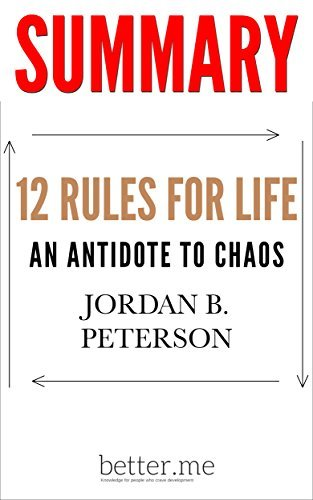 12 Rules for Life  An Antidote to Chaos - JORDAN B PETERSON