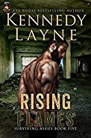 Rising Flames (Surviving Ashes, #5)