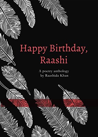 Happy Birthday, Raashi : A poetry anthology