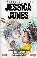 Jessica Jones, Vol. 2: El Secreto de María Hill (100% Marvel HC. Jessica Jones #2)