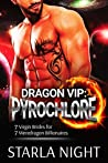 Dragon VIP: Pyrochlore (7 Virgin Brides for 7 Weredragon Billionaires, #2)