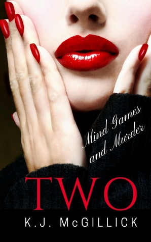 Two: Mind Games and Murder (A Path of Deception and Betrayal #2)