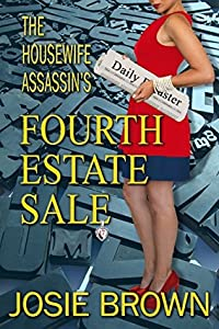 The Housewife Assassin's Fourth Estate Sale (The Housewife Assassin #16)