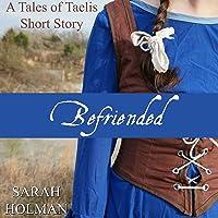 Befriended (Tales of Taelis Short Stories #2)