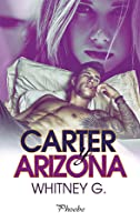 Carter y Arizona (Sincerely Carter, #1)