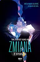 Zmiana (The Perfect Game, #2)