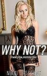 WHY NOT? (Feminization, Crossdressing)