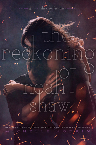 The Reckoning of Noah Shaw (The Shaw Confessions, #2)